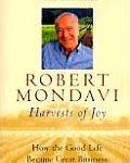 Robert Mondavi's Harvest of Joy biography