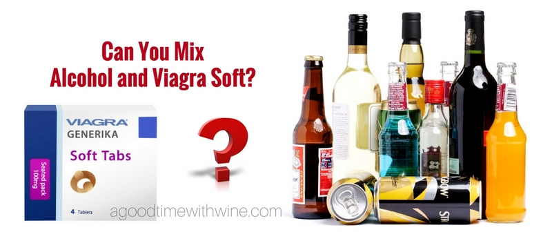 Alcohol and Viagra Soft